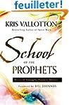 School of the Prophets: Advanced Trai...