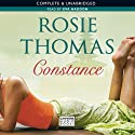 Constance (       UNABRIDGED) by Rosie Thomas Narrated by Eva Haddon