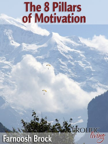The 8 Pillars of Motivation