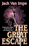 The Great Escape (0849940737) by Van Impe, Jack