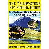 Yellowstone Fly-Fishing Guide ~ Craig Mathews