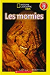 National Geographic Kids : Les momies...