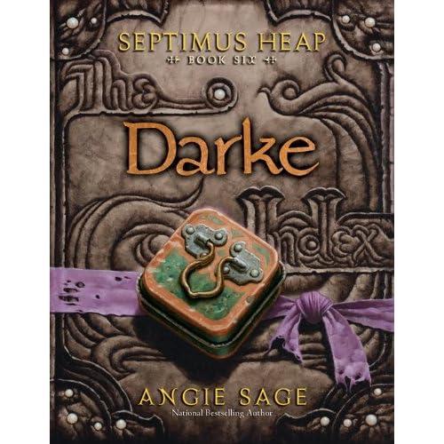Darke (Septimus Heap, Book 6) - Angie Sage