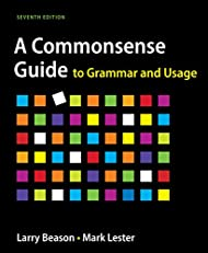 A Commonsense Guide to Grammar and Usage, Seventh Edition