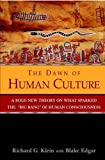The Dawn of Human Culture (0471449318) by Richard G. Klein