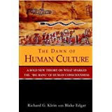 The Dawn of Human Culture ~ Richard G. Klein