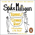 'Rommel?' 'Gunner Who?': A Confrontation in the Desert Audiobook by Spike Milligan Narrated by Spike Milligan
