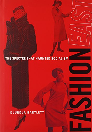 FashionEast: The Spectre that Haunted Socialism