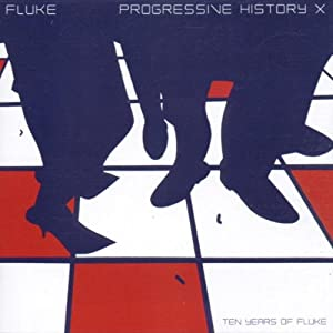 Amazon.com: Progressive History X: Fluke: Music