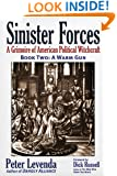 Sinister Forces-A Warm Gun: A Grimoire of American Political Witchcraft