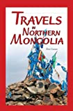 : Travels in Northern Mongolia