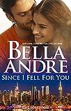 Since I Fell For You (New York Sullivans #2)