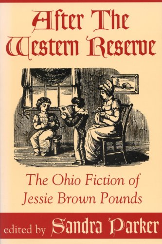 After the Western Reserve: The Ohio Fiction of Jessie Brown Pounds