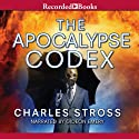 The Apocalypse Codex (       UNABRIDGED) by Charles Stross Narrated by Gideon Emery