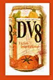 Fiction International 44: DV8
