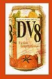 Fiction International 44: DV8
