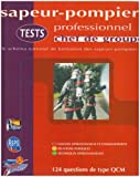 Tests Chef de Groupe Pompier Professionnel  Arret Commercial 230209