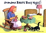 Grandma Baba's Busy Night (The Grandma Baba Series)