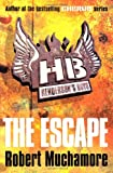 Robert Muchamore Henderson`s Boys: The Escape