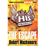 The Escape (Henderson`s Boys)by Robert Muchamore