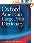 The Oxford American Large Print Dicti...