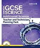 Edexcel GCSE Science: Additional Science Teacher and Technician Planning Pack (Edexcel GCSE Science 2011) (1846908841) by Levesley, Mark