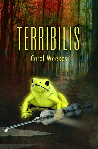 Terribilis by Carol Weekes