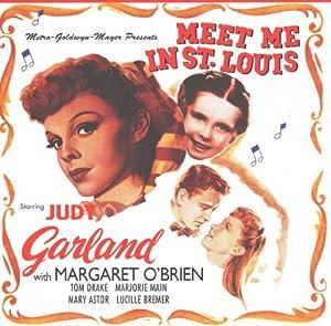 Meet Me In St. Louis - Original Motion Picture Soundtrack [SOUNDTRACK]