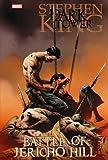 Stephen King The Dark Tower: Battle of Jericho Hill