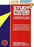 Study Strategies Made Easy: A Practic...