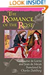 The Romance of the Rose: Third edition