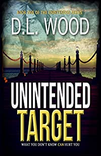 Unintended Target by D.L. Wood ebook deal