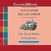 The Novel Habits of Happiness | Alexander McCall Smith