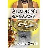 Aladdin's Samovar (Samovar Mystery Series Book 1) ~ Lauren Sweet