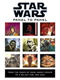 Panel to Panel: From the Pages of Dark Horse Comics to a Galaxy Far, Far Away (Star Wars) (1593072619) by Randy Stradley