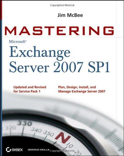 Mastering Microsoft Exchange Server 2007 SP1