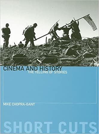 Cinema and History: The Telling of Stories (Short Cuts) written by Michael Chopra-Gant