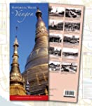 Historical Walks in Yangon: A Myanmar...