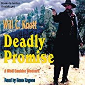 Deadly Promise | [Will C Knott]