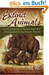 Extinct Animals: An Encyclopedia of S...