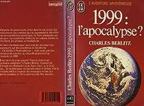 1999, l'apocalypse ? par Berlitz