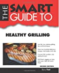 The Smart Guide to Healthy Grilling