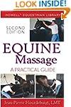Equine Massage: A Practical Guide (Ho...