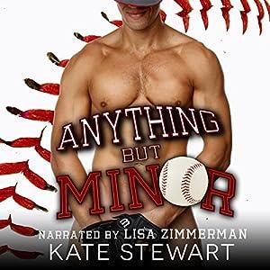Anything but Minor  -  Kate Stewart