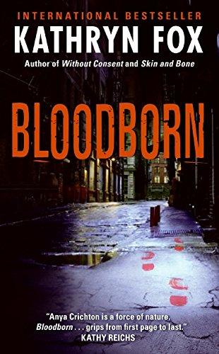 Blood Born (Dr. Anya Crichton, #4)