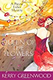 Queen of Flowers: Phryne Fisher 14 (A Phryne Fisher Mystery)