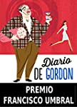 Diario de Gordon (Premio Francisco Um...