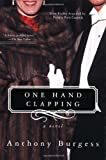 img - for One Hand Clapping: A Novel book / textbook / text book
