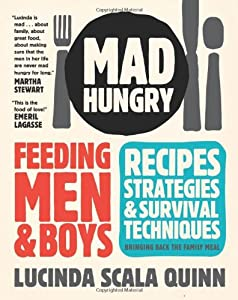 "Cover of ""Mad Hungry: Feeding Men and Boy..."