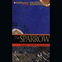The Sparrow (       UNABRIDGED) by Mary Doria Russell Narrated by David Colacci
